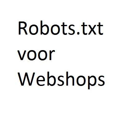 Robots.txt voor Webshops
