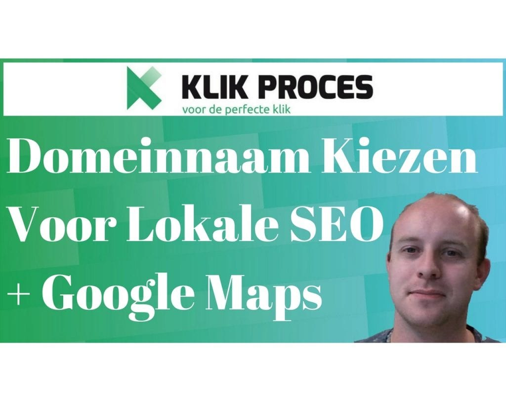 Domeinnaam Kiezen Lokale SEO en Google Maps Voorkant