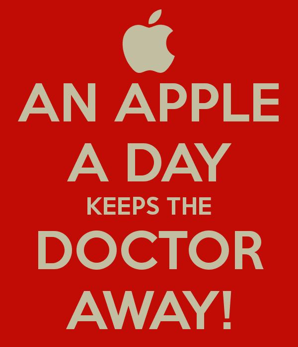 an apple a day, keeps the doctor away