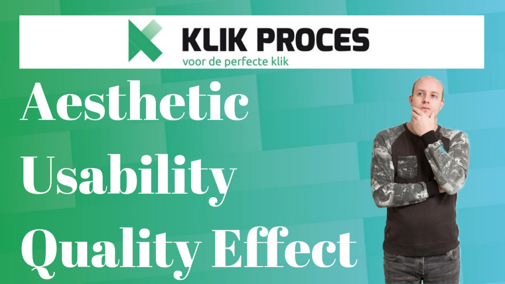Mooi = Meer Conversie [Aesthetic Usability Quality Effect]