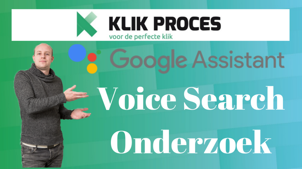 Nederlands Google Assistent Voice Search SEO Onderzoek 2019