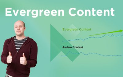 Evergreen Content? Wat Het Is + Tips + Strategie