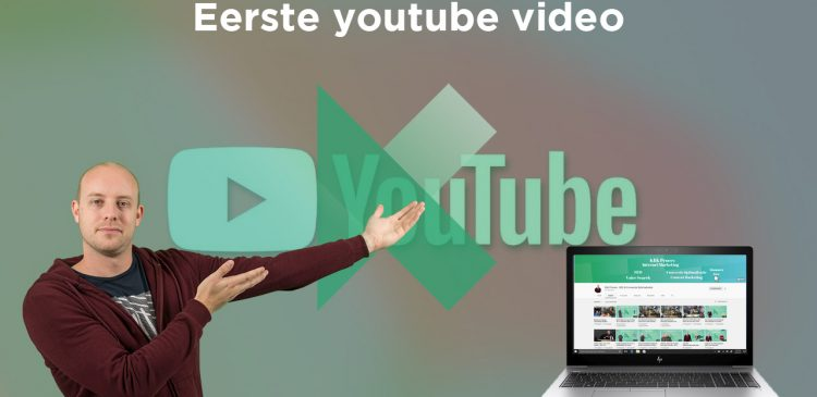 eerste youtube video
