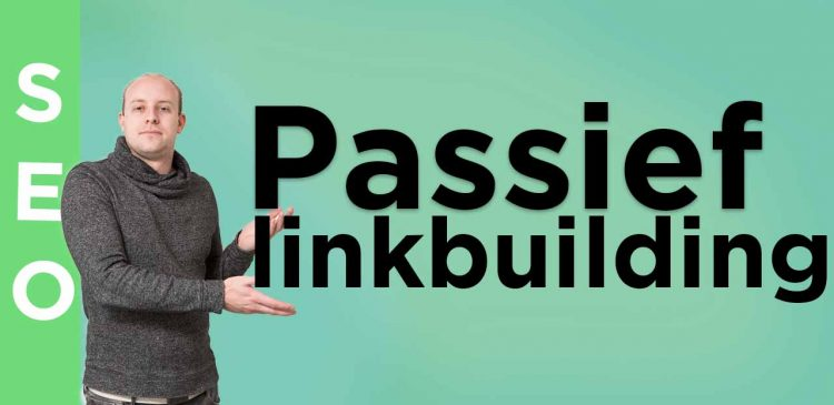 passief linkbuilding