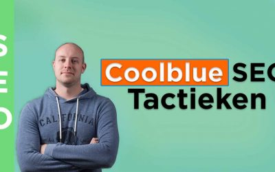4 Ongewone SEO Marketing Tactieken Van Coolblue